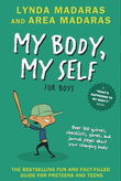 My Body, My Self for Boys: Revised Edition