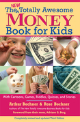 New Totally Awesome Money Book For Kids: Revised Edition