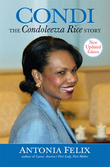 Condi: The Condoleezza Rice Story, New Updated Edition