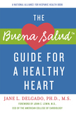 The Buena Salud Guide for a Heathy Heart