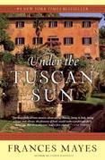 Under the Tuscan Sun: 20th-Anniversary Edition