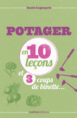 Potager en 10 leons et 3 coups de binette