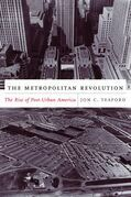 The Metropolitan Revolution: The Rise of Post-Urban America