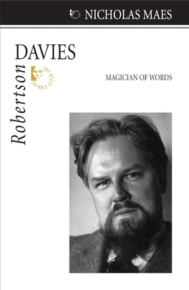 Robertson Davies: Magician of Words