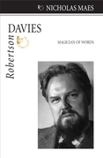 Robertson Davies: Magician of Words