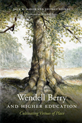 Wendell Berry and Higher Education