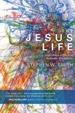 The Jesus Life: Eight Ways to Recover Authentic Christianity