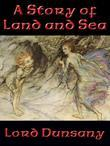 A Story of Land and Sea