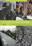 Places of Encounter: Time, Place, and Connectivity in World History, Volume One: To 1600