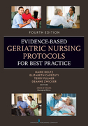 Evidence-Based Geriatric Nursing Protocols for Best Practice: Fourth Edition