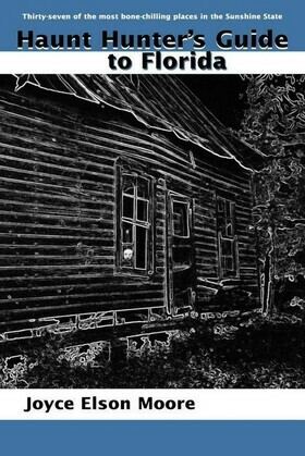Haunt Hunter's Guide to Florida