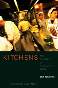 Kitchens: The Culture of Restaurant Work