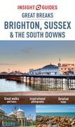 Insight Guides: Great Breaks Brighton, Sussex & the South Downs