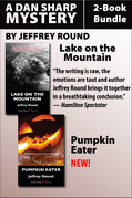 Dan Sharp Mysteries 2-Book Bundle: Lake on the Mountain / Pumpkin Eater