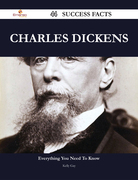 Charles Dickens 44 Success Facts - Everything you need to know about Charles Dickens