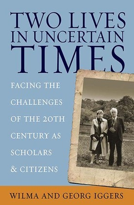 Two Lives in Uncertain Times: Facing the Challenges of the 20th Century as Scholars and Citizens