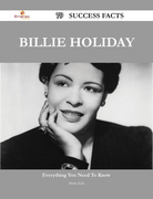 Billie Holiday 79 Success Facts - Everything you need to know about Billie Holiday