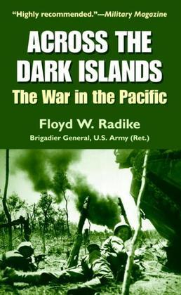 Across the Dark Islands: The War in the Pacific