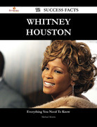 Whitney Houston 72 Success Facts - Everything you need to know about Whitney Houston