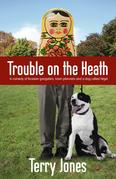 Trouble on the Heath