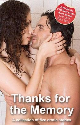 Thanks for the Memory: A Collection of Five Erotic Stories