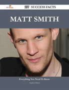 Matt Smith 197 Success Facts - Everything you need to know about Matt Smith