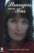 Strangers on a Bus: A Collection of Five Erotic Stories