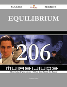 Equilibrium 206 Success Secrets - 206 Most Asked Questions On Equilibrium - What You Need To Know