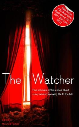 The Watcher: A collection of five erotic Rubenesque stories