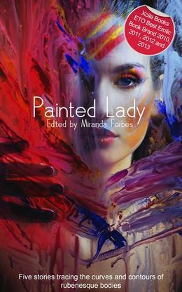 Painted Lady: A collection of five erotic Rubenesque stories