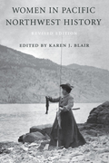 Women in Pacific Northwest History: Revised Edition
