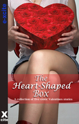 The Heart Shaped Box: A Collection of Five Erotic Stories