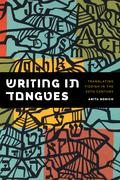 Writing in Tongues: Translating Yiddish in the Twentieth Century