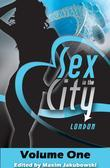 Maxim Jakubowski - Sex in the City - London: Volume One
