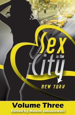 Sex in the City - New York: Volume Three