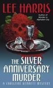 The Silver Anniversary Murder: A Christine Bennett Mystery