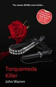 Torquemada Killer: An erotic novel