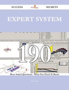 expert system 190 Success Secrets - 190 Most Asked Questions On expert system - What You Need To Know