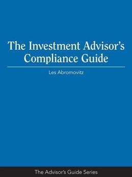 The Investment Advisor's Compliance Guide