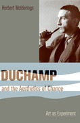 Duchamp and the Aesthetics of Chance: Art as Experiment