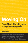 Moving On: From Short Story To Novel