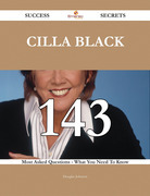 Cilla Black 143 Success Secrets - 143 Most Asked Questions On Cilla Black - What You Need To Know