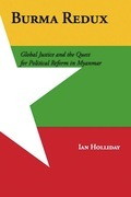 Burma Redux: Global Justice and the Quest for Political Reform in Myanmar