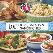 101 Soup, Salad & Sandwich Recipes