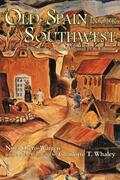 Old Spain in Our Southwest: Facsimile of the Original 1936 Edition