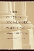 The Role of Law in Social Work Practice and Administration