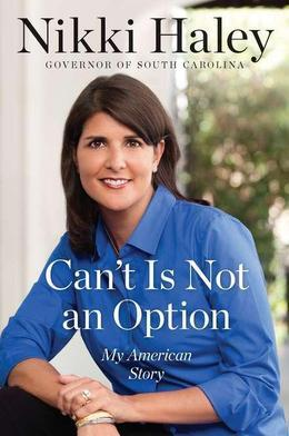 Can't Is Not an Option: My American Story