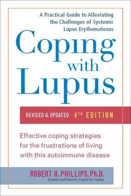 Coping with Lupus: Revised & Updated, Fourth Edition