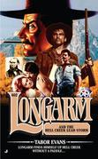 Longarm #402: Longarm and the Hell Creek Lead Storm