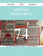 Sweden Democrats 74 Success Secrets - 74 Most Asked Questions On Sweden Democrats - What You Need To Know